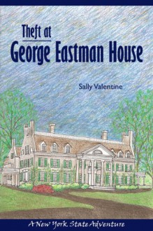 Theft at George Eastman House - Sally Valentine