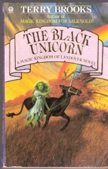 The Black Unicorn - Terry Brooks