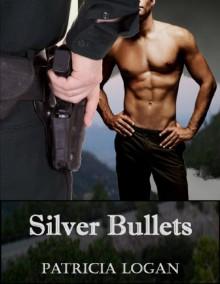 Silver Bullets - Patricia Logan
