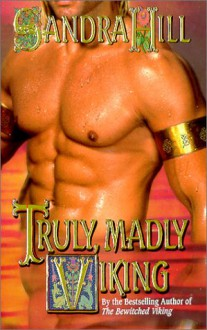 Truly, Madly Viking - Sandra Hill