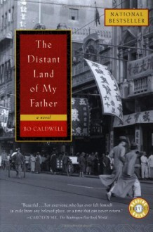 The Distant Land of My Father - Bo Caldwell
