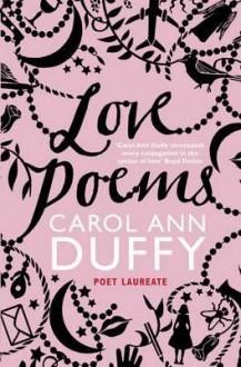 Love Poems - Carol Ann Duffy