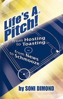 Life's a Pitch! - Soni Dimond