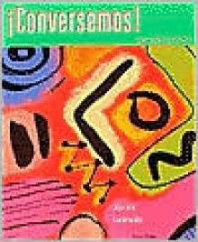 Conversemos!: Intermediate Conversation [With Aud CD] - Raquel Lebredo