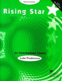 Rising Star: An Intermediate Course Practice Book - Luke Prodromou