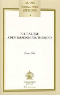 Pluralism - Chester Gillis