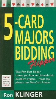 5-Card Majors Bidding Flipper - Ron Klinger