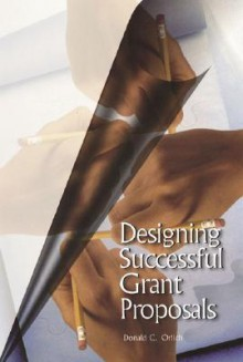 Designing Successful Grant Proposals - Donald C. Orlich
