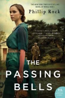 The Passing Bells (Passing Bells series Book 1) - Phillip Rock
