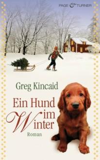 Ein Hund Im Winter - Greg Kincaid