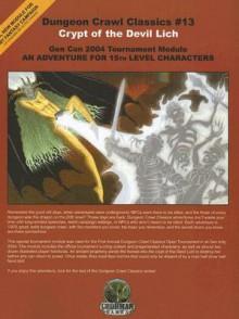 Dungeon Crawl Classics 13 2nd Printing (Dungeon Crawl Classics) - Chris Doyle