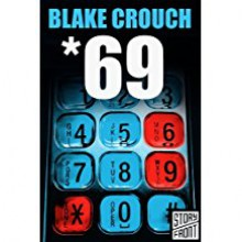 *69 - Blake Crouch