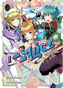 I Am Alice: Body Swap in Wonderland Vol. 2 - Ayumi Kanou