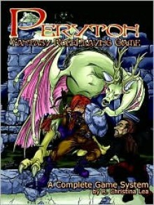 Peryton Fantasy Roleplaying Game - R. Christina Lea