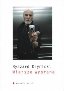 Wiersze wybrane - Ryszard Krynicki