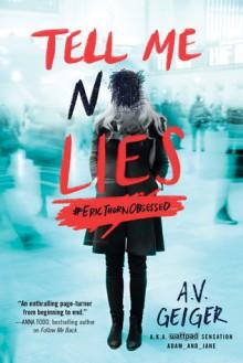 Tell Me No Lies (Follow Me Back) - A.V. Geiger