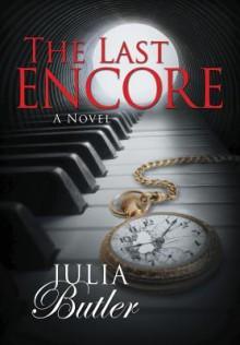 The Last Encore - Julia Butler