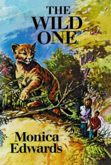 The Wild One - Monica Edwards