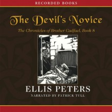 The Devil's Novice - Ellis Peters,Patrick Tull