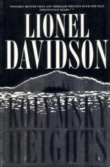 Kolymsky Heights - Lionel Davidson,Philip Pullman