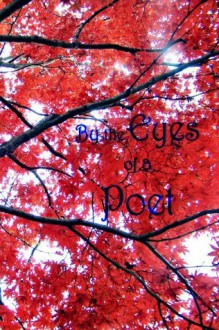 By the Eyes of a Poet - Martin H. Petry, Tracy A. LeCates
