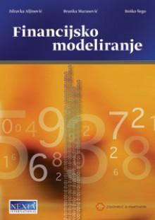 Financijsko modeliranje - Boško Šego, Zdravka Aljinović, , Branka Marasović