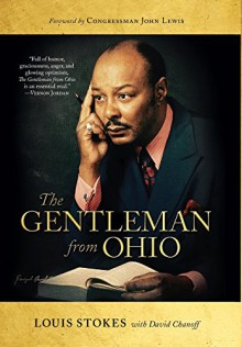 The Gentleman from Ohio (Trillium Books) - Louis Stokes, David Chanoff, John Lewis
