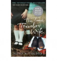 [(The Time Traveler's Wife)] [Author: Audrey Niffenegger] published on (July, 2009) - Audrey Niffenegger