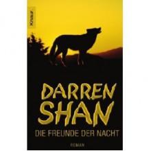 Die Freunde der Nacht - Darren Shan