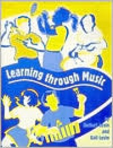 Learning Through Music - Herbert D. Levin, Gail M. Levin