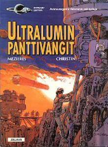 Ultralumin panttivangit (Avaruusagentti Valerianin seikkailuja, #17) - Pierre Christin, Jean-Claude Mézières