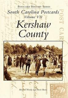 South Carolina Postcards: Kershaw County - Woody Howard