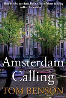 Amsterdam Calling - Tom Benson