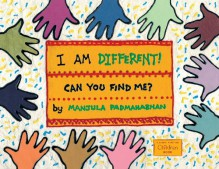 I Am Different (Global Fund for Children Books) - Manjula Padmanabhan