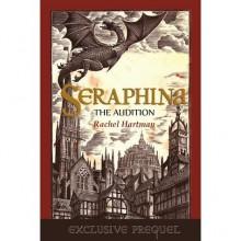 The Audition (Seraphina, #0.5) - Rachel Hartman