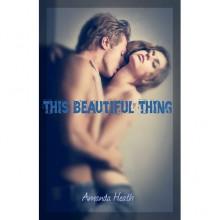 This Beautiful Thing (Young Love, #1) - Amanda Heath