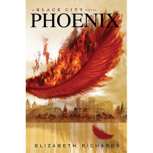 Phoenix (Black City, #2) - Elizabeth Richards