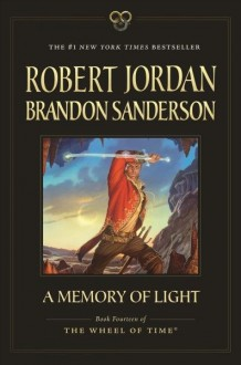 A Memory of Light - Robert Jordan,Brandon Sanderson