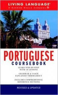 Portuguese Coursebook: Basic-Intermediate - Living Language