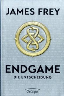 Endgame. Die Entscheidung: Band 3 - James Frey
