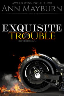 Exquisite Trouble - Ann Mayburn