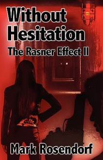 Without Hesitation - Mark Rosendorf