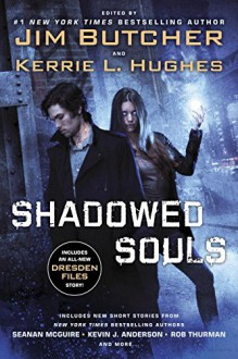 Shadowed Souls - Jim Butcher, Kerrie L. Hughes