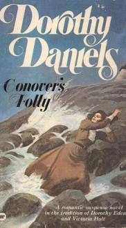 Conover's Folly - Dorothy Daniels