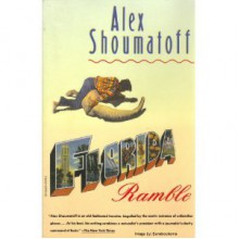 Florida Ramble - Alex Shoumatoff