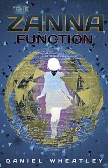 The Zanna Function - Daniel Wheatley