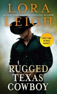 Rugged Texas Cowboy - Lora Leigh