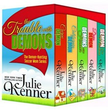The Trouble with Demons - Julie Kenner