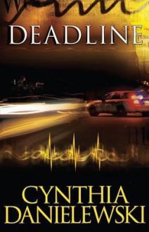 Deadline - Cynthia Danielewski