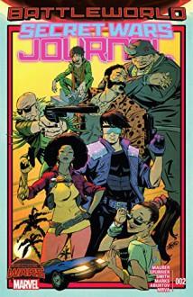Secret Wars Journal (2015) #2 (of 5) - Cory Smith,Kevin Maurer,Jonathan Marks,Simon Spurrier,Sanford Greene